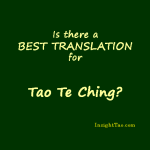 best translation for Tao Te Ching of Lao Tzu