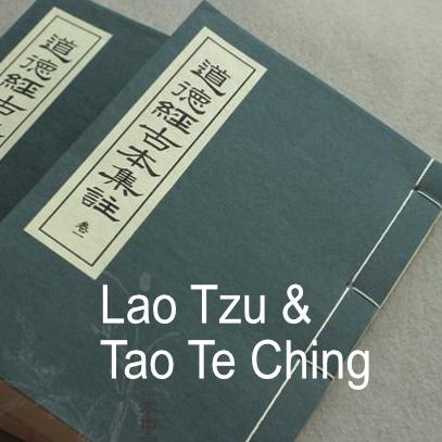 Lao Tzu and Tao Te Ching