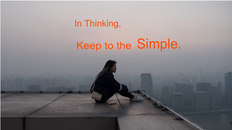In Thinking, Keep to the Simple – Lao Tzu water quote